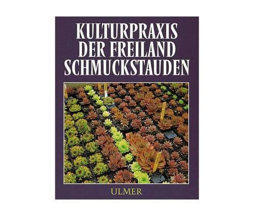Produktbild Kulturpraxis der Freiland-Schmuckstauden